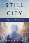 Cover image for Still, in the City